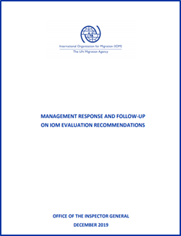 Management Response and Follow-Up on IOM Evaluation Recommendations